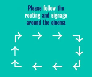 Please follow the routing and signage around the cinema